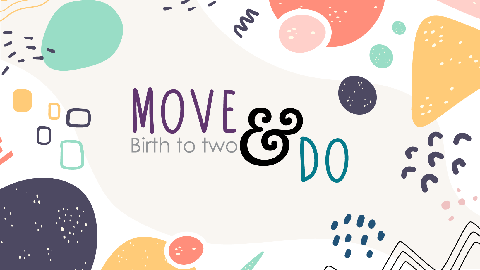 Move and Do